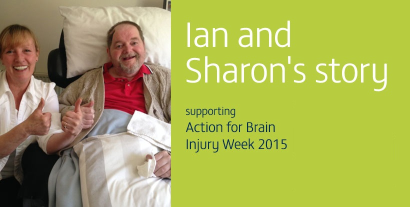 Ian and Sharon's Story - Living with a brain injury