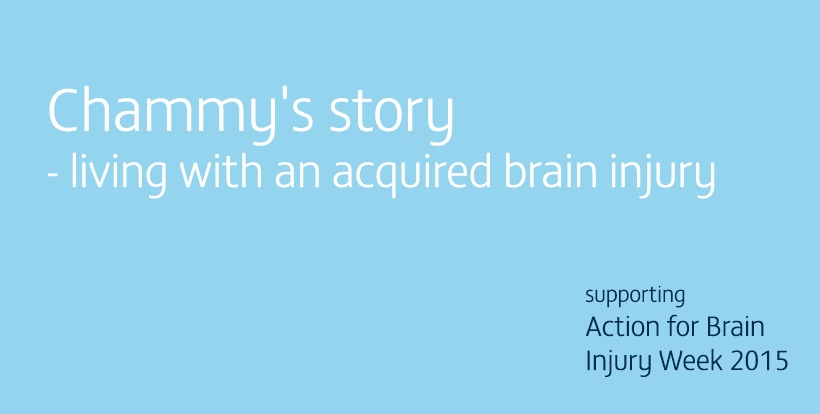 Chammy's Story - Brain injury awareness week